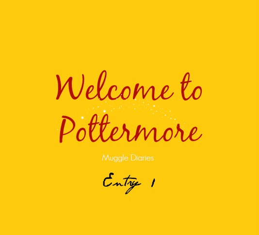 Entry 1: My First Experience with Pottermore